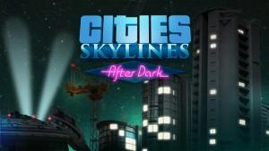 Cities Skylines After Dark PC Full indir + Torrent